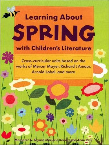 9781569762066: Learning About Spring with Children's Literature
