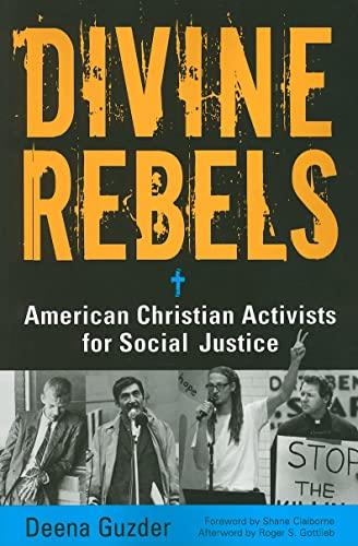 9781569762646: Divine Rebels: American Christian Activists for Social Justice
