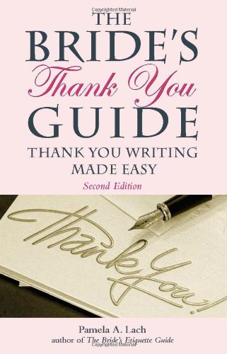 9781569762837: The Bride's Thank You Guide: Thank You Writing Made Easy