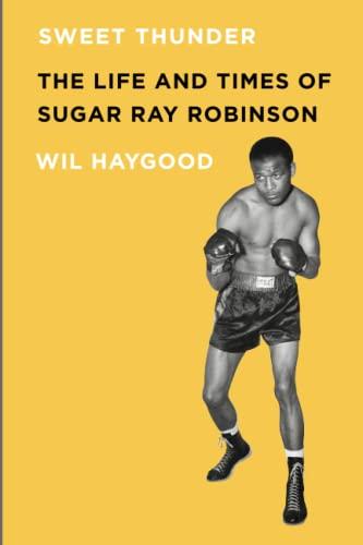 9781569766088: Sweet Thunder: The Life and Times of Sugar Ray Robinson