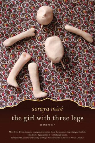 9781569767139: The Girl with Three Legs: A Memoir