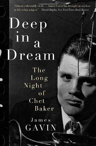 9781569767573: Deep in a Dream: The Long Night of Chet Baker