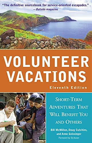 9781569768419: Volunteer Vacations: Short-Term Adventures That Will Benefit You and Others