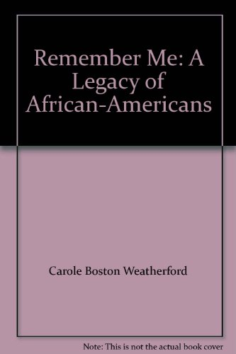 9781569770160: Remember Me: A Legacy of African-Americans
