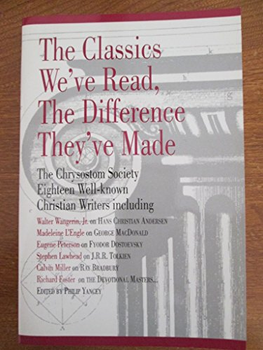 The Classics We've Read, The Difference They've Made: Chrysostom Society