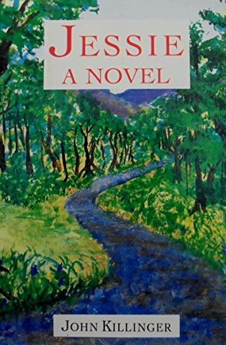 Jessie--A Novel: John Killinger