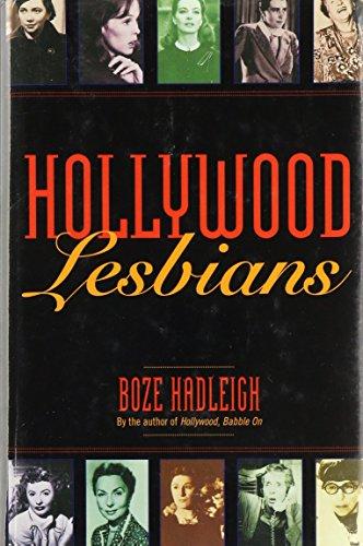 Hollywood Lesbians: Hadleigh, Boze