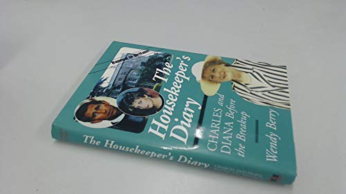 9781569800577: The Housekeeper's Diary: Charles and Diana Before the Breakup