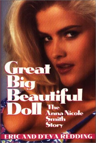 9781569800799: Great Big Beautiful Doll: The Anna Nicole Smith Story