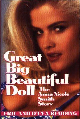 9781569800799: Great Big Beautiful Doll: The Anna Nicole Smith Story