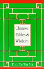 9781569801239: Chinese Fables and Wisdom: Insights for Better Living