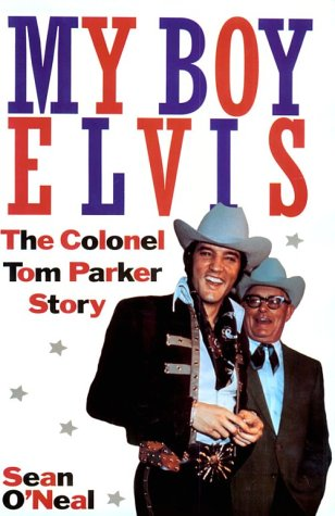 9781569801277: My Boy Elvis: The Colonel Tom Parker Story