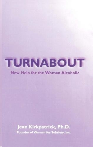 Turnabout - New Help for the woman: Jean Kirkpatrick, Ph.D.