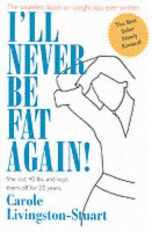 9781569801482: I'll Never be Fat Again!