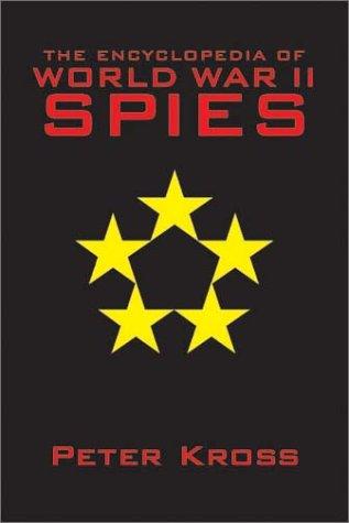 9781569801710: The Encyclopedia of World War II Spies