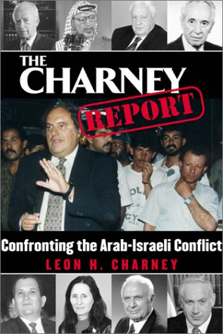 9781569802045: The Charney Report: Confronting the Israeli-Arab Conflict