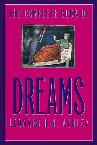 9781569802113: The Complete Book of Dreams: And What They Mean