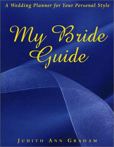 9781569802175: My Bride Guide: A Wedding Planner for Your Personal Style
