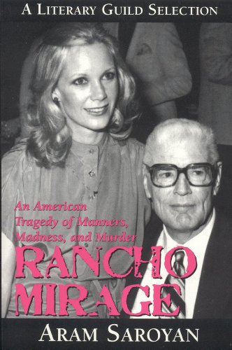 9781569802342: Rancho Mirage: An American Tragedy of Manners, Madness and Murder