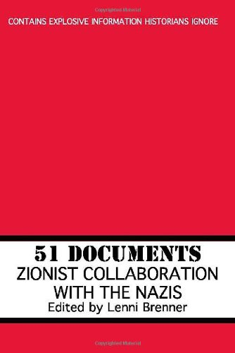9781569802359: 51 Documents: Zionist Collaboration With the Nazis