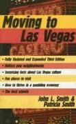 Moving to Las Vegas (9781569802427) by John L. Smith; Patricia Smith; Theresa A. Mataga