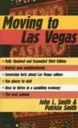 Moving to Las Vegas (9781569802427) by John L. Smith; Patricia Smith; Theresa A. Mataga