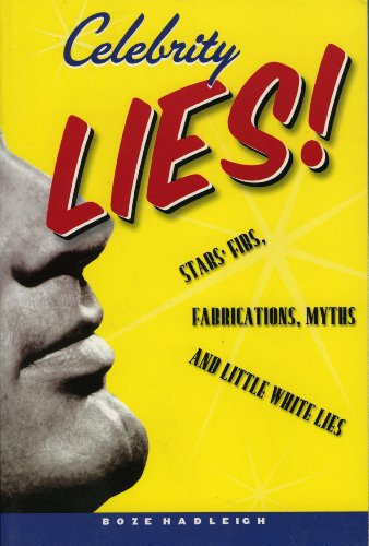Celebrity Lies: Strs, Fibs, Fabrications, Myths and Little White Lies: Hadleigh, Boze