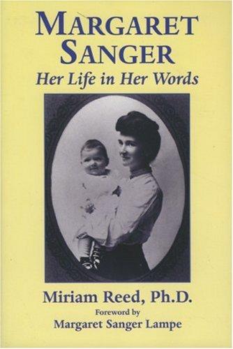 9781569802465: Margaret Sanger: Her Life in Her Words