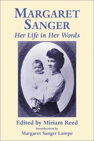 9781569802557: Margaret Sanger: Her Life in Her Words