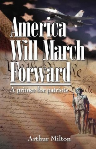 9781569802656: America Will March Forward: A Primer for Patriots