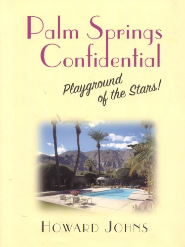 9781569802694: Palm Springs Confidential: Playground of the Stars!