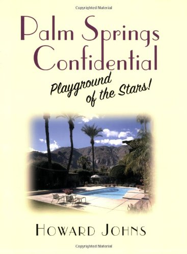 9781569802977: Palm Springs Confidential: Playground of the Stars