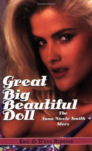 9781569803288: Great Big Beautiful Doll: The Anna Nicole Smith Story