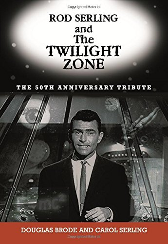 9781569803585: Rod Serling and The Twilight Zone: The 50th Anniversary Tribute