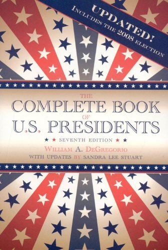 9781569803622: The Complete Book of U.S. Presidents