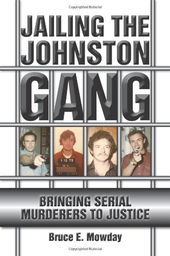 9781569803639: Jailing the Johnston Gang: Bringing Serial Murderers to Justice