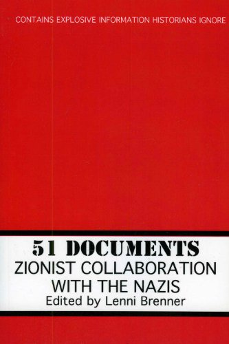 9781569804339: 51 Documents: Zionist Collaboration With the Nazis