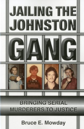 9781569804421: Jailing the Johnston Gang: Bringing Serial Murderers to Justice