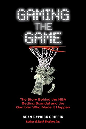 Gaming the Game 9781569804759 Now in paperback, Gaming the Game delves inside the FBI investigation of illegal gambling involving former basketball NBA referee, Tim D