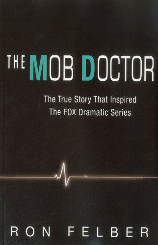 9781569804803: The Mob Doctor