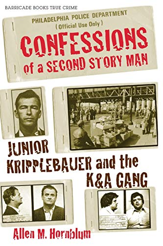 9781569804995: Confessions of a Second Story Man: Junior Kripplebauer and the K & A Gang