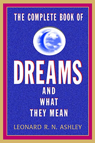 9781569805237: The Complete Book of Dreams And What They Mean