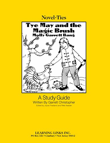9781569820551: Tye May and the Magic Brush: Novel-Ties Study Guide
