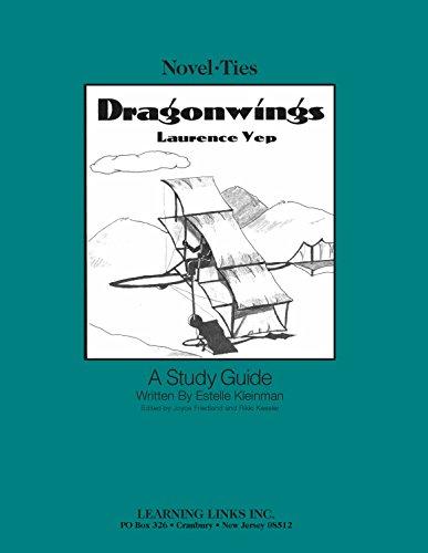 Dragonwings: Novel-Ties Study Guide: Lawrence Yep