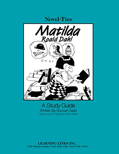 9781569820650: Matilda: Novel-Ties Study Guide