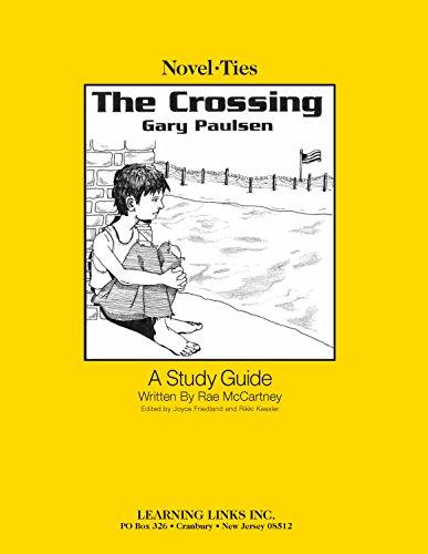 9781569820667: Crossing: Novel-Ties Study Guide