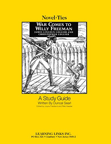 9781569823002: War Comes to Willy Freeman: Novel-Ties Study Guide