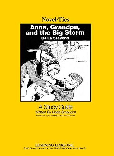9781569826003: Anna, Grandpa and the Big Storm: Novel-Ties Study Guide