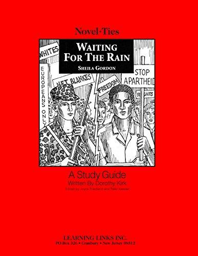 Waiting for the Rain: Novel-Ties Study Guide: Dorothy Kirk