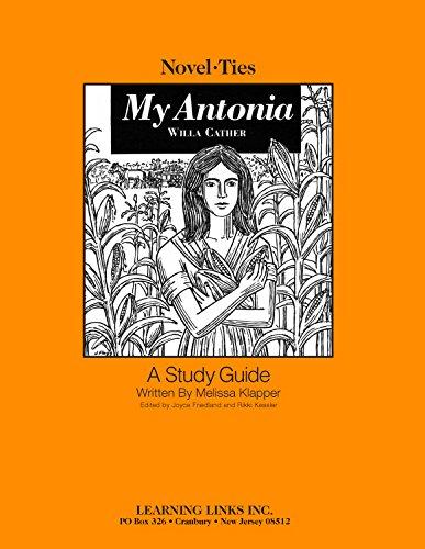 9781569826706: My Antonia: Novel-Ties Study Guide